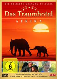 Das Traumhotel: Afrika