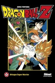 Dragon Ball Z – Attaque Super Warrior streaming sur Streamcomplet