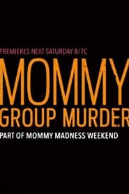 The Perfect One – Mommy Group Murder