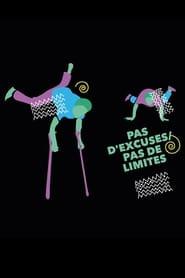 Pas d'excuses, pas de limites (2016) Zalukaj Online