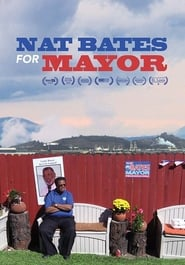 Nat Bates For Mayor (2017)