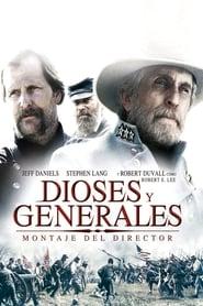Dioses y generales (2003)   Gods and Generals