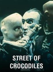 Street of Crocodiles (1986)