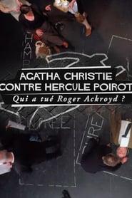 Regardez Agatha Christie contre Hercule Poirot: qui a tué Roger Ackroyd? Online HD Française (2016)