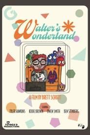 Walter's Wonderland (2021)
