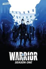 Warrior: Season 1