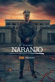General Naranjo: Season 3