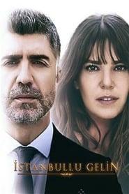Istanbullu Gelin – Mireasa din Istanbul (2017), serial online subtitrat in Romana