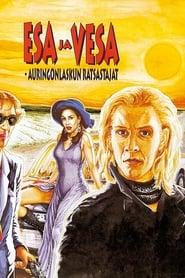 Esa ja Vesa – auringonlaskun ratsastajat (1994)