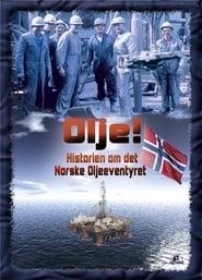 Olje - Historien om det norske oljeeventyret 2009