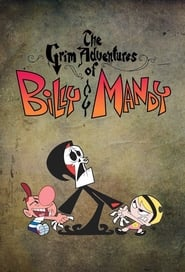 Billy et Mandy, aventuriers de l'au-delà en streaming