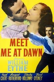 Meet Me at Dawn 1947