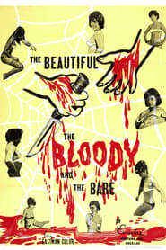 The Beautiful, the Bloody, and the Bare 1964