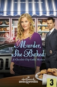 Murder, She Baked: A Chocolate Chip Cookie Mystery (2015) online ελληνικοί υπότιτλοι