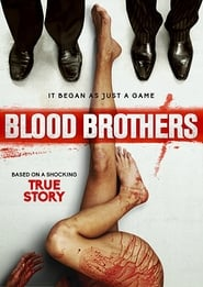 18+ Blood Brothers (2015) Hindi Dubbed