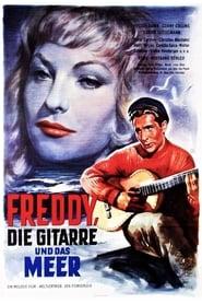 Freddy, die Gitarre und das Meer