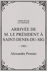 Arrivée de M. le président à Saint-Denis-du-Sig