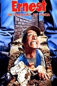 Ernest – Um Trapalhão na Cadeia