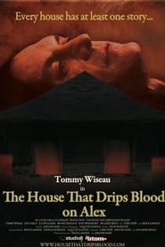 The House That Drips Blood on Alex 2010