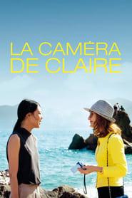 Voir La caméra de Claire en streaming complet gratuit | film streaming, StreamizSeries.com