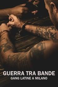 Guerra tra bande - Gang latine a Milano