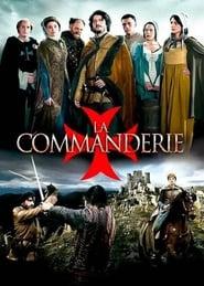 Voir La Commanderie en streaming VF sur StreamizSeries.com | Serie streaming