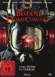 Bloody Homecoming - Rückkehr kann tödlich sein! 2012