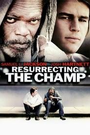 Poster Resurrecting the Champ 2007