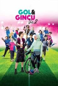 مشاهدة فيلم Gol & Gincu Vol 2 مترجم