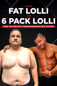 From Fat Lolli to Six Pack Lolli – The Ultimate Transformation Story