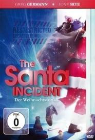 The Santa Incident - Der Weihnachtsvorfall