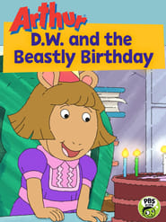 D.W. And the Beastly Birthday Party