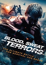 Blood, Sweat and Terrors (2018) Watch Online Free