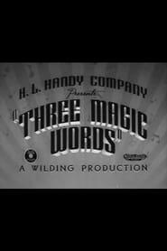 Three Magic Words 1939