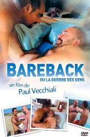 Bareback ou La guerre des sens 2006
