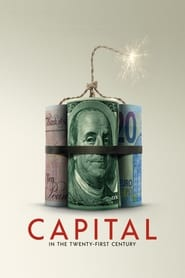 مشاهدة فيلم Capital in the Twenty-First Century مترجم