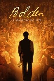 Bolden: A Sensação do Jazz
