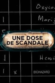 Une dose de scandale (2020)