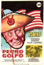 Poster Perro golfo 1963