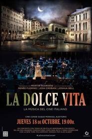 LA DOLCE VITA, LA MUSICA DEL CINE ITALIANO - CONCIERTO