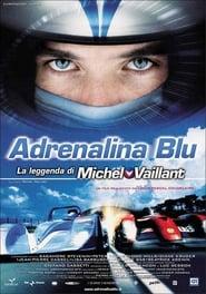 Adrenalina blu – La leggenda di Michel Vaillant