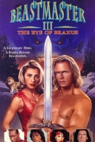 Beastmaster III: The Eye of Braxus (1996)