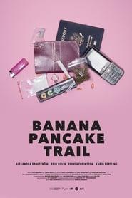 Banana Pancake Trail 2018