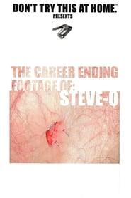 The Career Ending Footage of: Steve-O movie