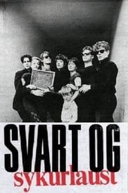 Svart og Sykurlaust 1985