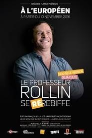François Rollin – Le Professeur Rollin se re-rebiffe