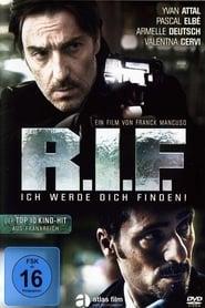 R.I.F. – Ich werde Dich finden 2011