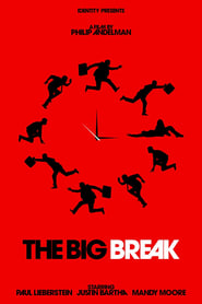 The Big Break