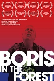 Boris in the Forest 2015