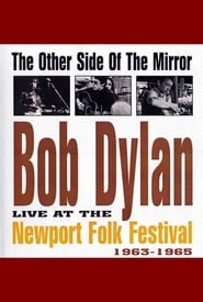Bob Dylan: The Other Side of the Mirror - Live at the Newport Folk Festival 2007